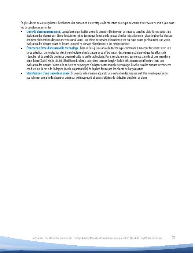 En plus de ces revues régulières, l'évaluation des risques et les stratégies de réduction du risque devraient être revues ...