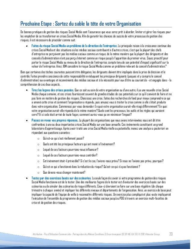 Prochaine Etape : Sortez du sable la tête de votre OrganisationDe bonnes pratiques de gestion des risques Social Media son...