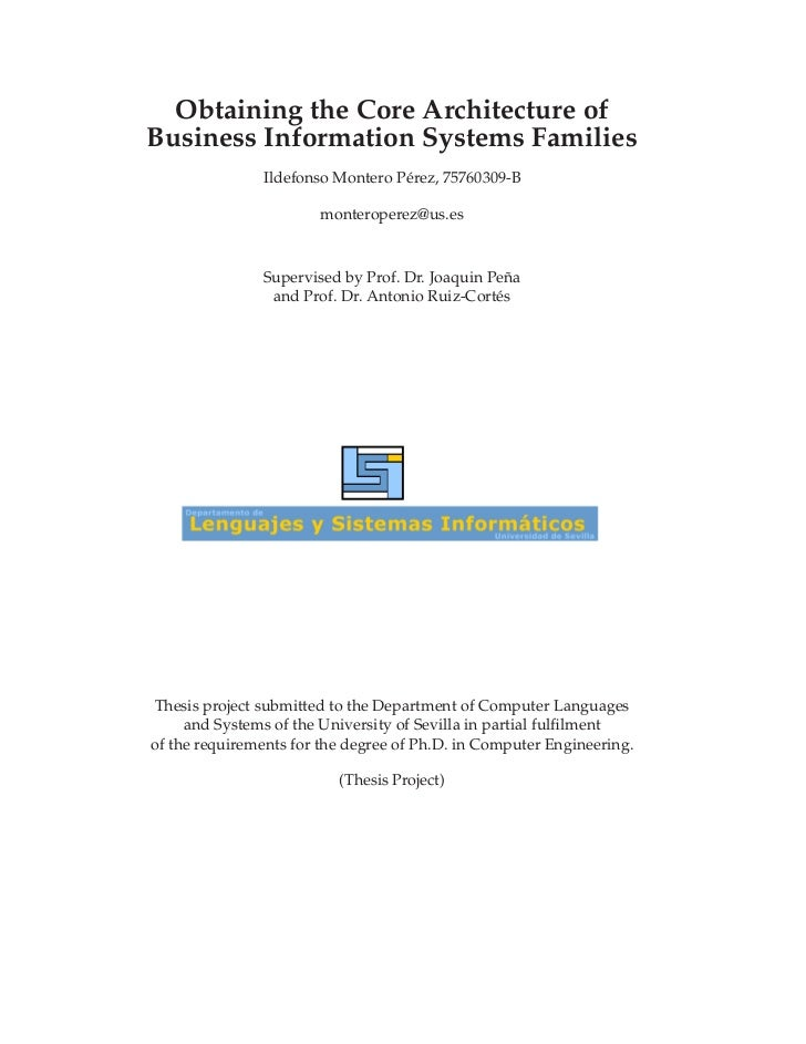 Obtaining the Core Architecture ofBusiness Information Systems Families               Ildefonso Montero Pérez, 75760309-B ...