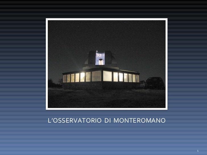 L'OSSERVATORIO  DI  MONTEROMANO