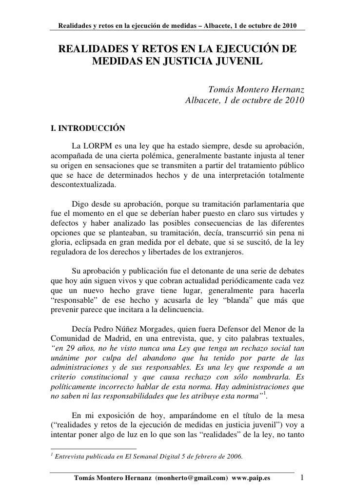 Realidades y retos en la ejecución de medidas – Albacete, 1 de octubre de 2010     REALIDADES Y RETOS EN LA EJECUCIÓN DE  ...