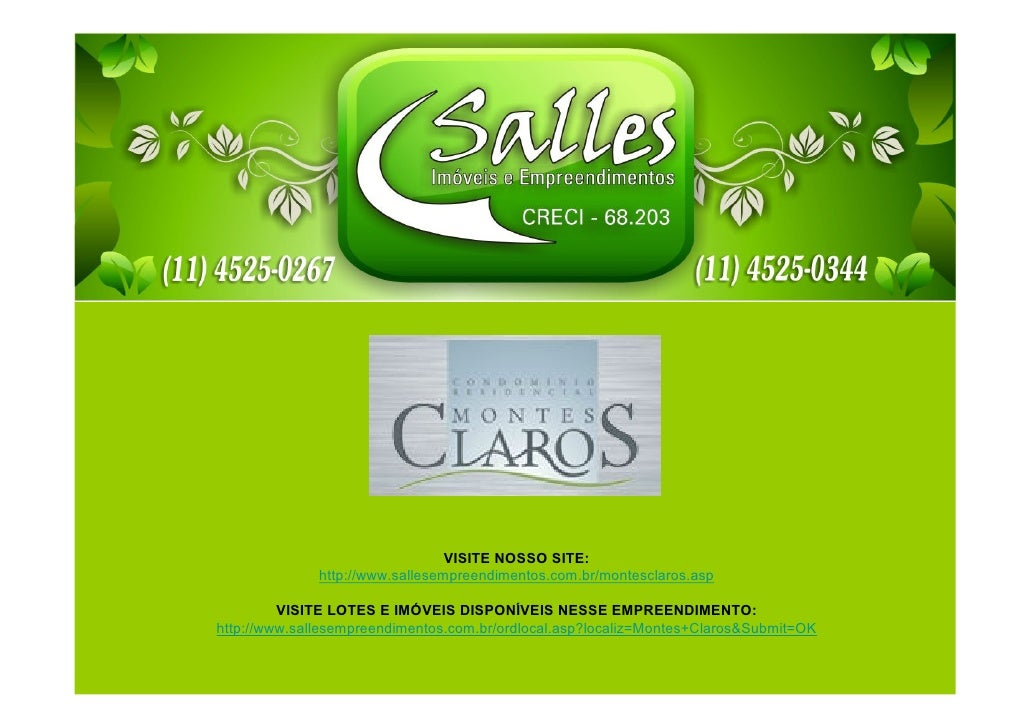 VISITE NOSSO SITE:              http://www.sallesempreendimentos.com.br/montesclaros.asp         VISITE LOTES E IMÓVEIS DI...