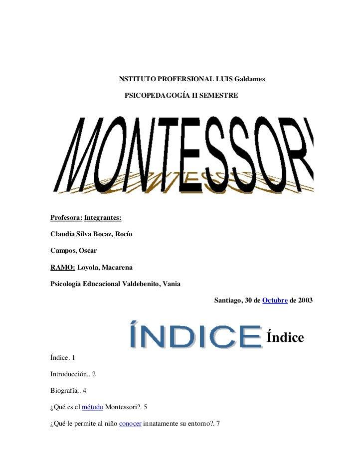 NSTITUTO PROFERSIONAL LUIS Galdames                          PSICOPEDAGOGÍA II SEMESTREProfesora: Integrantes:Claudia Silv...