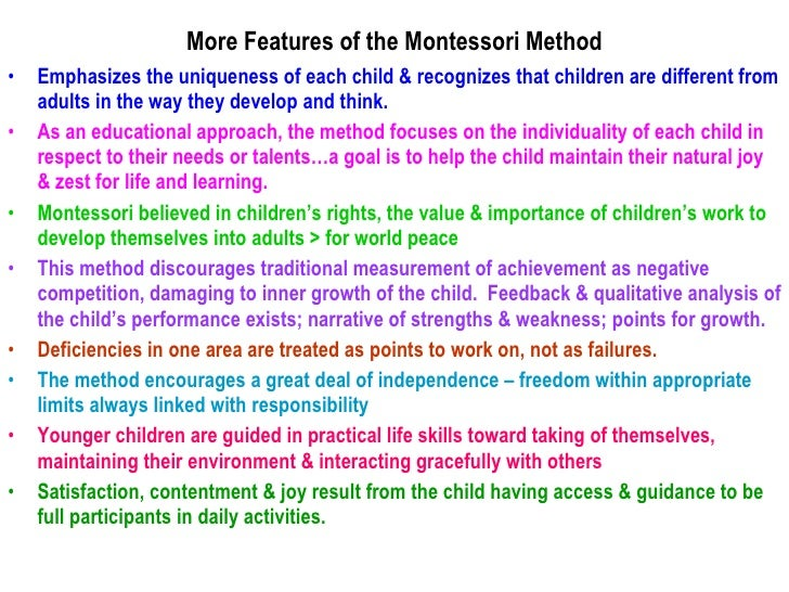 montessori philisophy Montessori statement of philosophy 0 to 3, infant / toddler from birth, infants are receptive and respond to all aspects of their environment babies are complete human beings that absorb every sight, sound, smell, taste, and touch around them.