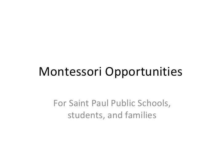 Montessori Opportunities  For Saint Paul Public Schools, students, and families