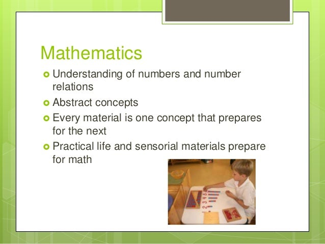 Mathematics  Understanding  of numbers and number  relations  Abstract concepts  Every material is one concept that pre...