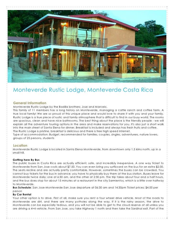 Monteverde Rustic Lodge, Monteverde Costa Rica  General Information Monteverde Rustic Lodge by the Badilla brothers; Jose ...