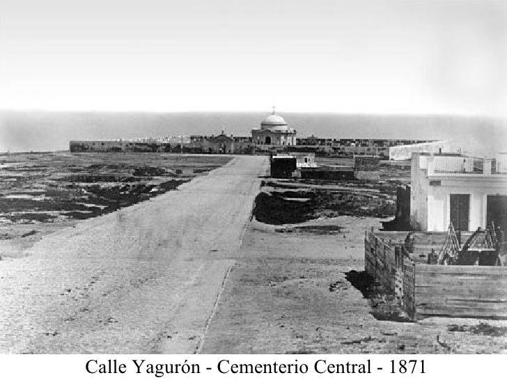 Calle Yagurón - Cementerio Central - 1871
