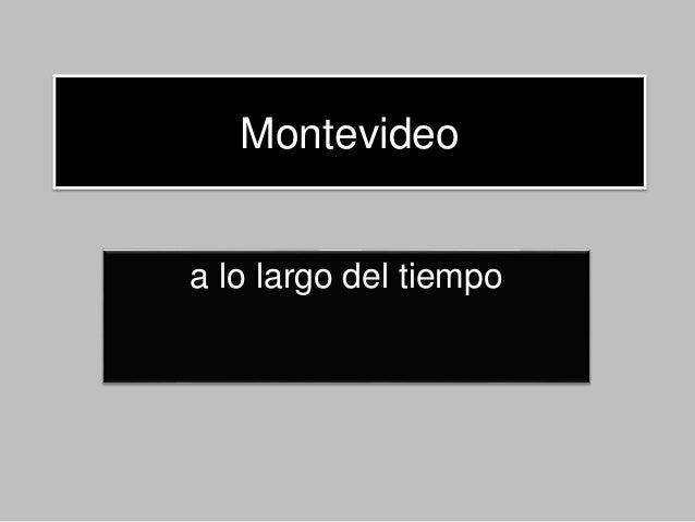 Montevideo a lo largo del tiempo