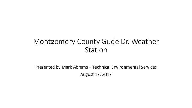 Montgomery County Gude Drive Weather Station August 2017