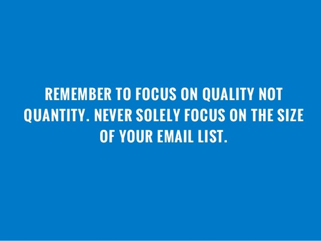 17 remember to focus on quality not quantity