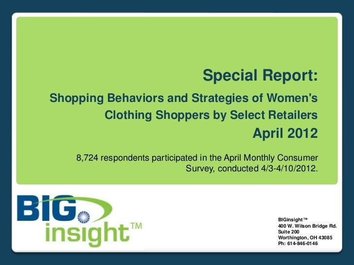 Special Report:Shopping Behaviors and Strategies of Womens        Clothing Shoppers by Select Retailers                   ...