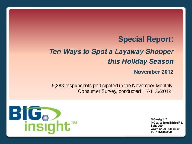 Special Report:Ten Ways to Spot a Layaway Shopper                this Holiday Season                                    No...