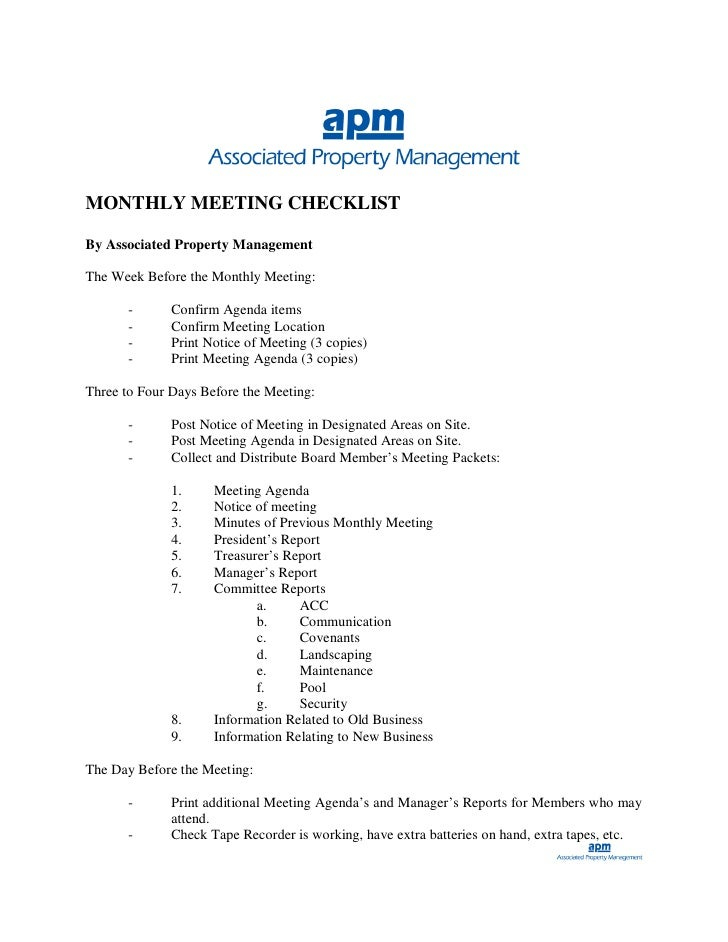 MONTHLY MEETING CHECKLIST  By Associated Property Management  The Week Before the Monthly Meeting:         -      Confirm ...