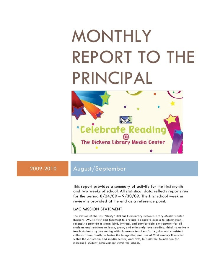 MONTHLY             REPORT TO THE             PRINCIPAL    2009-2010   August/September              This report provides ...