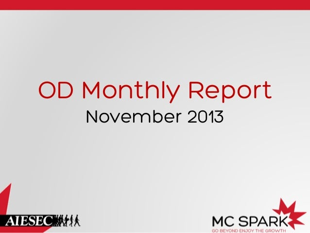 OD Monthly Report November 2013