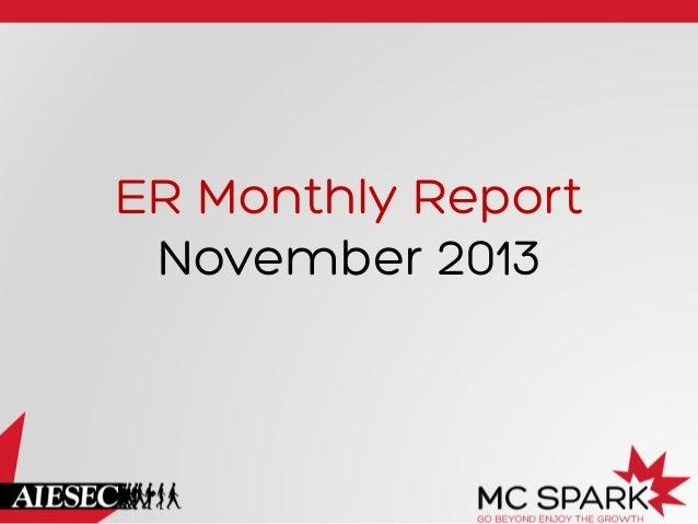 ER Monthly Report November 2013