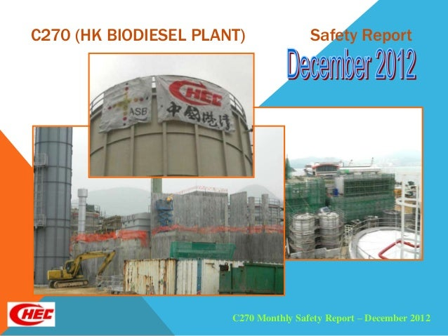 C270 (HK BIODIESEL PLANT)              Safety Report                       C270 Monthly Safety Report – December 2012