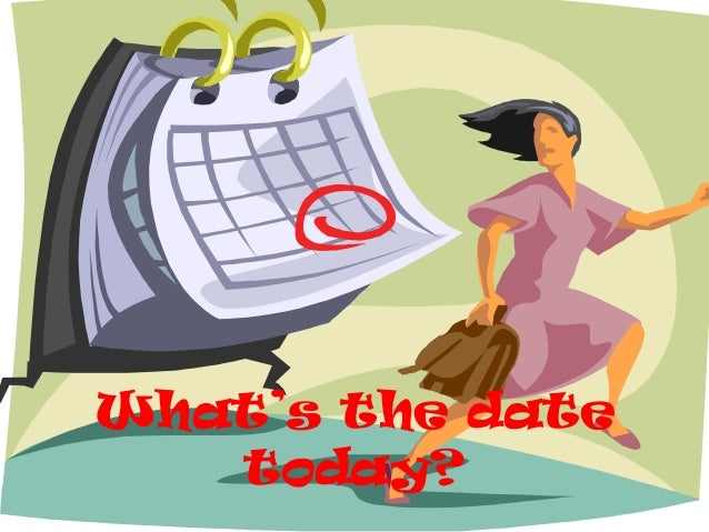 What's the date   today?