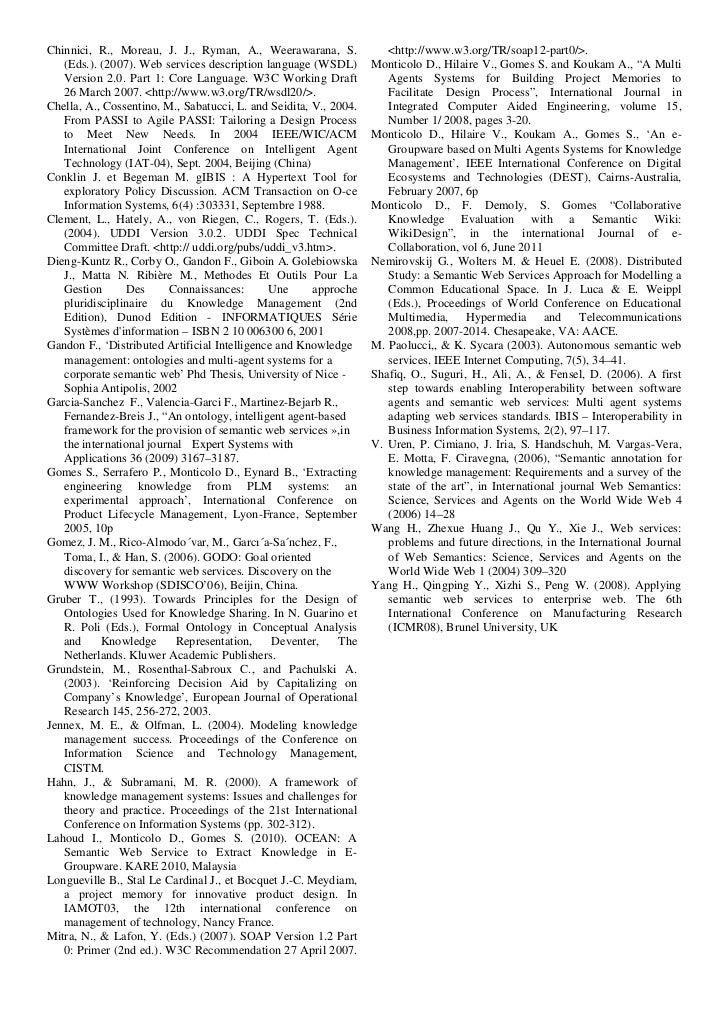 Chinnici, R., Moreau, J. J., Ryman, A., Weerawarana, S.               <http://www.w3.org/TR/soap12-part0/>.   (Eds.). (200...