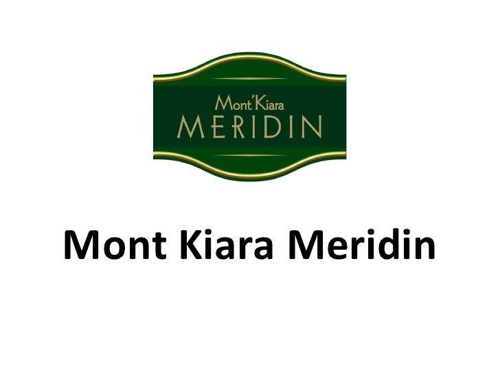 Mont Kiara Meridin