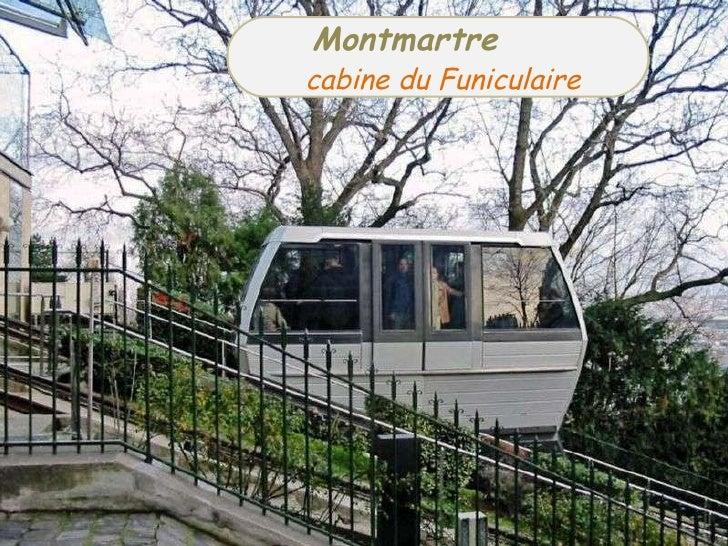 .  Montmartre  .;;;   .  cabine du Funiculaire
