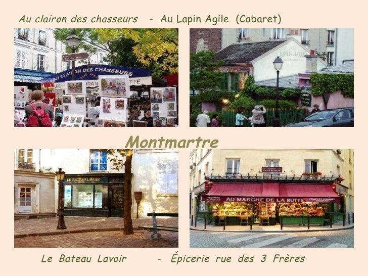 Au   clairon   des   chasseurs   -   Au   Lapin   Agile   (Cabaret) Le  Bateau  Lavoir  -  Épicerie  rue  des  3  Frères M...