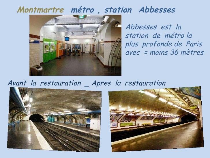 Montmartre  métro , station  Abbesses   Abbesses  est  la station  de  métro la  plus  profonde de  Paris  avec  = moins 3...