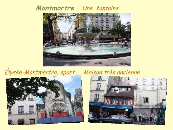 Montmartre  Une  fontaine Élysée-Montmartre, sport  _ Maison très ancienne