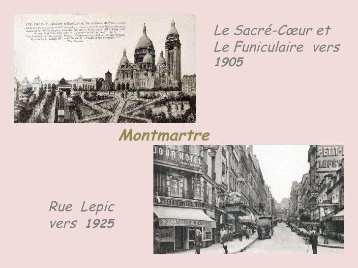 Montmartre Le Sacré-Cœur et Le Funiculaire  vers  1905 Rue  Lepic  vers  1925