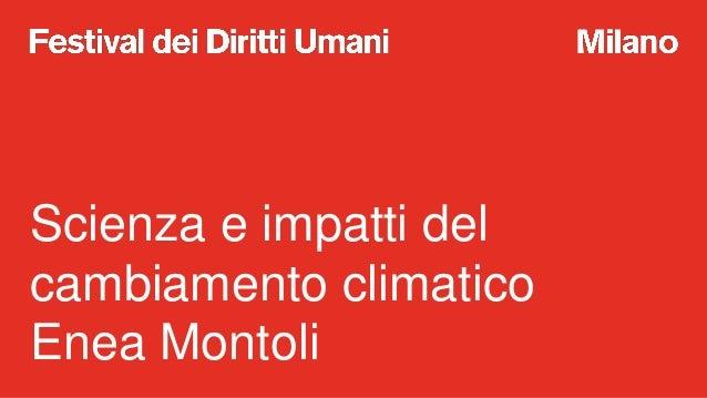A scuola di Diritti Umani: scienza e impatti del cambiamento climatico Slide 2