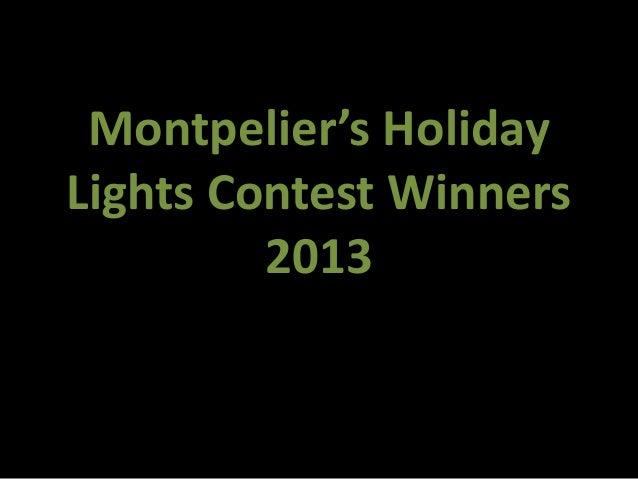 Montpelier's HolidayLights Contest Winners         2013
