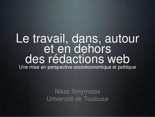 Le travail, dans, autour et en dehors des perspective socioéconomique et politique rédactions web Une mise en  Nikos Smyr...