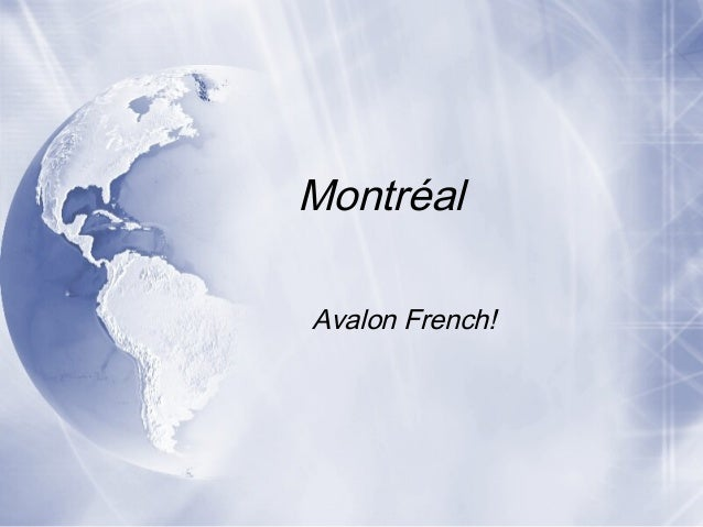 Montréal Avalon French!