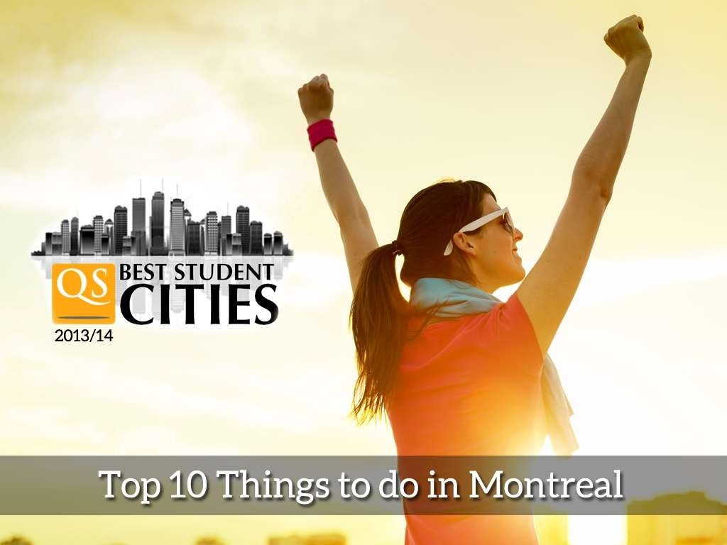 QS Best Student Cities: Top 10 Things to do in Montreal