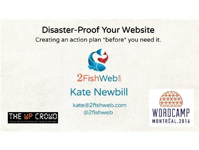 WordCamp Montreal 2016 - Disaster-Proof Your Website