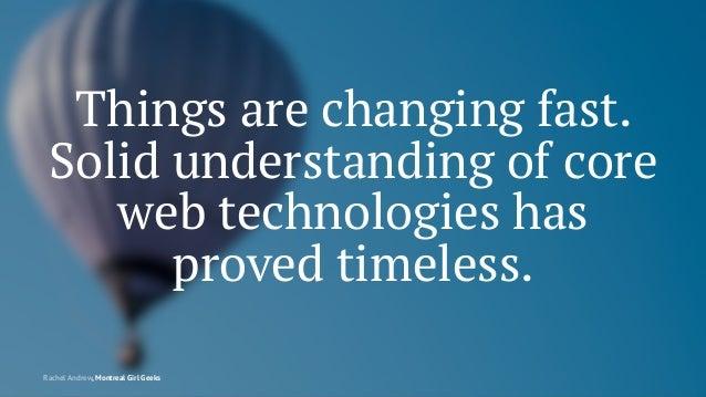 Montreal Girl Geeks: Building the Modern Web Slide 121