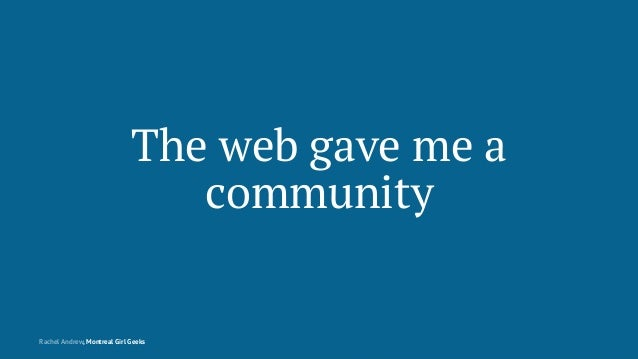 Montreal Girl Geeks: Building the Modern Web Slide 5