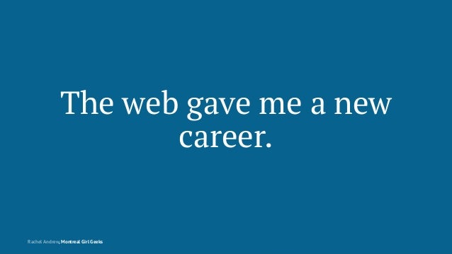 Montreal Girl Geeks: Building the Modern Web Slide 9