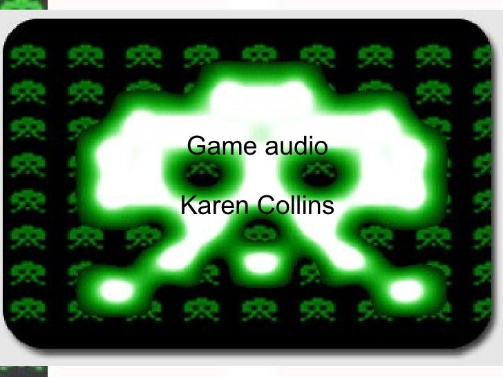 Game audio Karen Collins