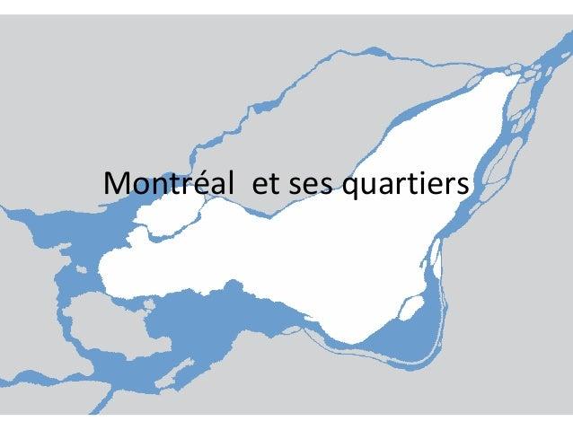 Montréal et ses quartiers
