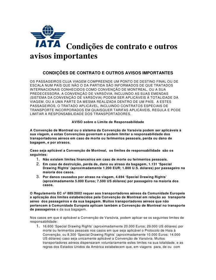Condições de contrato e outrosavisos importantes       CONDIÇÕES DE CONTRATO E OUTROS AVISOS IMPORTANTESOS PASSAGEIROS CUJ...