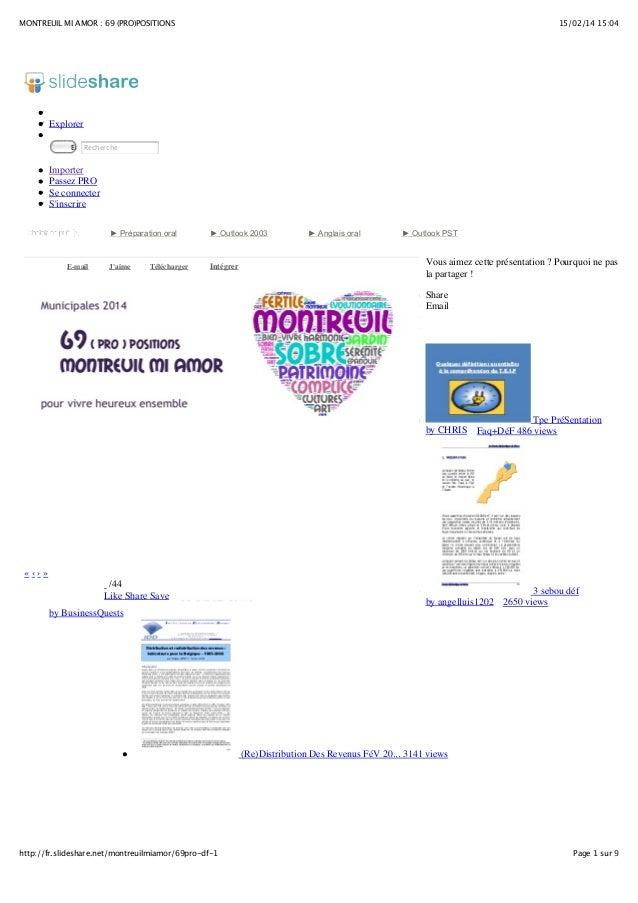 MONTREUIL MI AMOR : 69 (PRO)POSITIONS  15/02/14 15:04  Explorer Envoyer Recherche  Importer Passez PRO Se connecter S'insc...
