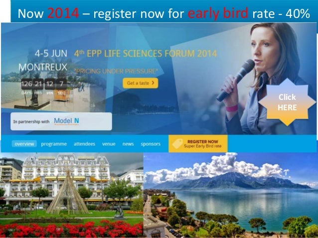 Now 2014 – register now for early bird rate - 40%  Click HERE  ©2013 Model N, Inc. Proprietary and Confidential