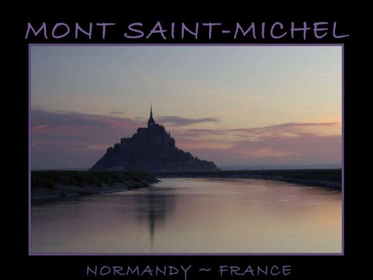MONT SAINT-MICHEL NORMANDY ~ FRANCE