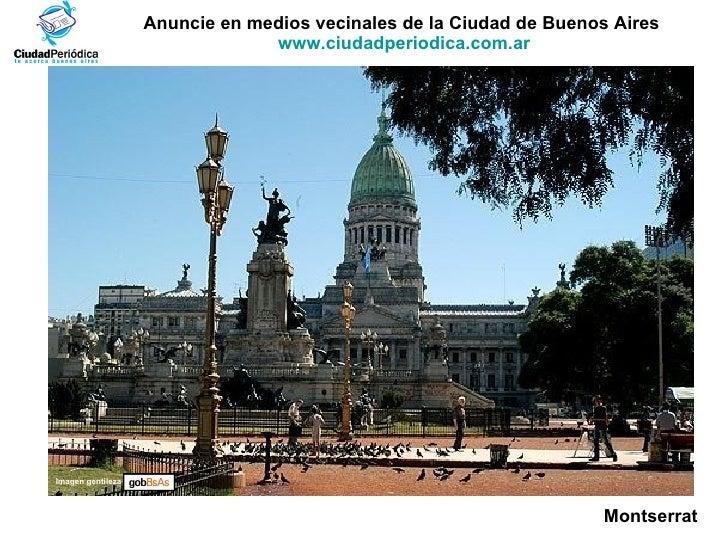 Anuncie en medios vecinales de la Ciudad de Buenos Aires  www.ciudadperiodica.com.ar Imagen gentileza Montserrat