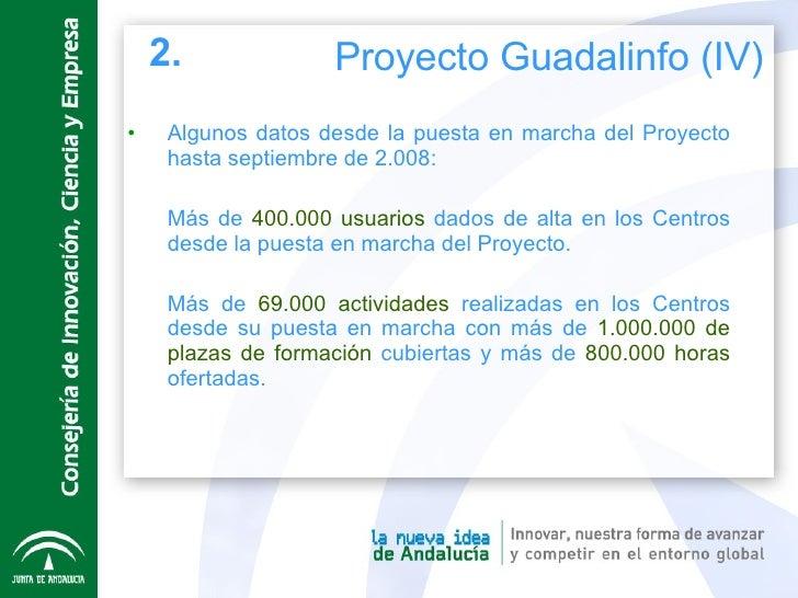 <ul><li>Algunos datos desde la puesta en marcha del Proyecto hasta septiembre de 2.008: </li></ul><ul><li>Más de  400.000 ...