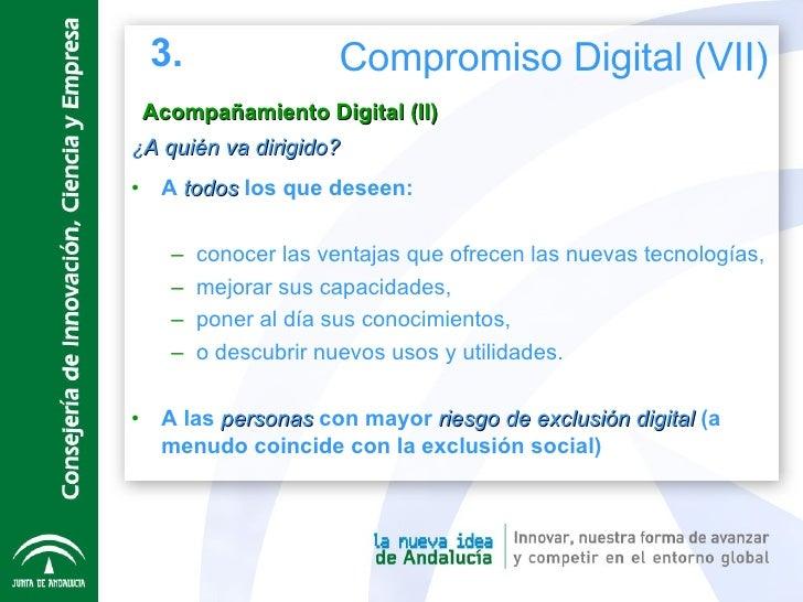 Acompañamiento Digital (II) <ul><li>¿ A quién va dirigido? </li></ul><ul><li>A  todos  los que deseen: </li></ul><ul><ul><...