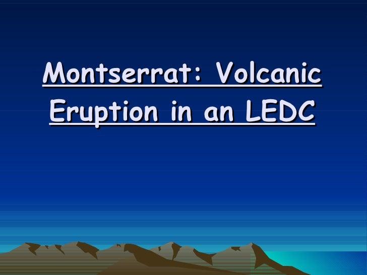 Montserrat: Volcanic Eruption in an LEDC