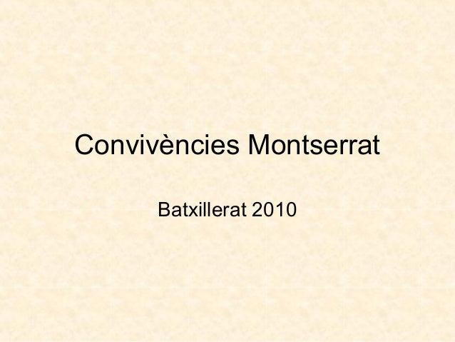 Convivències Montserrat Batxillerat 2010